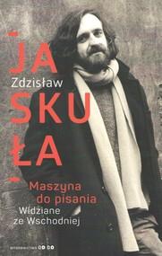 okładka Maszyna do pisania, Książka | Jaskuła Zdzisław