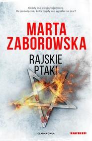 okładka Rajskie ptaki, Książka   Marta Zaborowska