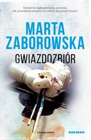 okładka Gwiazdozbiór, Książka   Marta Zaborowska