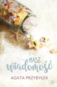 okładka Masz wiadomość Wielkie Litery, Książka | Agata Przybyłek
