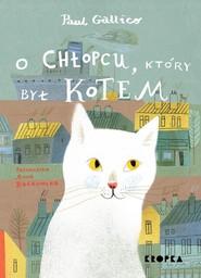 okładka O chłopcu który był kotem, Książka | Gallico Paul