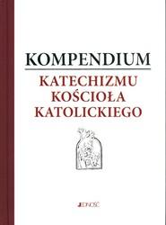 okładka Kompendium Katechizmu Kościoła Katolickiego Pamiątka bierzmowania, Książka  