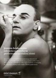 okładka Odmieńcza rewolucja Performans na cudzej ziemi, Książka   Krakowska Joanna