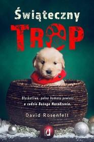 okładka Świąteczny trop, Książka   David  Rosenfelt