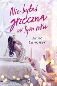 okładka Nie byłaś grzeczna w tym roku, Książka   Langner Anna