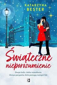 okładka Świąteczne nieporozumienie, Książka   Bester Katarzyna