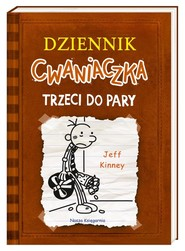 okładka Dziennik cwaniaczka. Trzeci do pary, Książka | Jeff Kinney