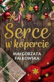 okładka Serce w kopercie, Książka | Małgorzata Falkowska