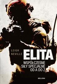 okładka Elita Współczesne oddziały specjalne od A do Z, Książka | Neville Leigh