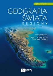 okładka Geografia świata Regiony, Książka   Jerzy Makowski, Wites Tomasz