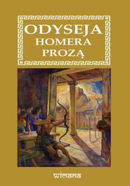 okładka Odyseja Homera prozą, Książka   Homer