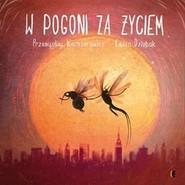okładka W pogoni za życiem, Książka | Przemysław Wechterowicz, Emilia Dziubak