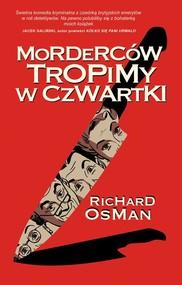 okładka Morderców tropimy w czwartki, Książka | Osman Richard