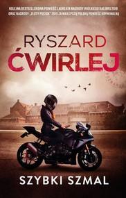 okładka Szybki szmal, Książka | Ryszard Ćwirlej