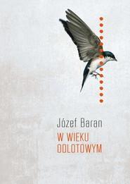 okładka W wieku odlotowym, Książka | Baran Józef