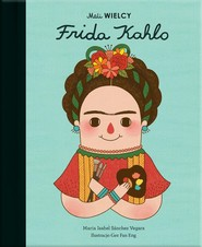 okładka Mali WIELCY Frida Kahlo, Książka   Maria Isabel Sanchez-Vegara