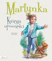 okładka Martynka Księga opowieści, Książka | Gilbert Delahaye
