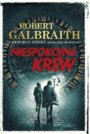okładka Niespokojna krew, Książka | Robert (pseudonim J.K. Rowling) Galbraith