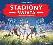 okładka Stadiony świata, Książka   Bachanek Joanna
