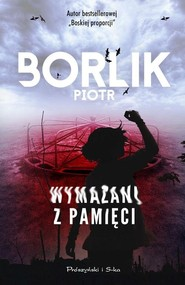okładka Wymazani z pamięci, Książka | Piotr Borlik