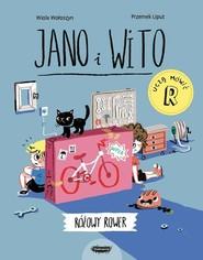 okładka Jano i Wito uczą mówić Różowy rower, Książka | Wołoszyn Wiola