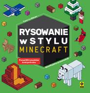 okładka Rysowanie w stylu Minecraft, Książka | Yann Le Nenan