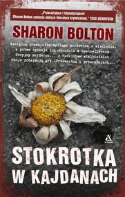 okładka Stokrotka w kajdanach Wielkie Litery, Książka | Sharon Bolton