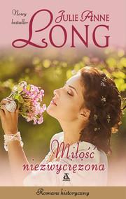 okładka Miłość niezwyciężona Wielkie Litery, Książka | Julie Anne Long