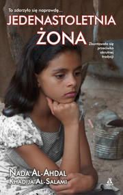 okładka Jedenastoletnia żona Wielkie Litery, Książka | Nada Al-Ahdal