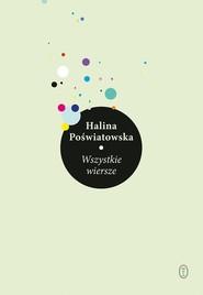 okładka Wszystkie wiersze, Książka | Poświatowska Halina