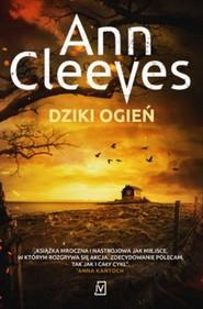 okładka Dziki ogień, Książka   Ann Cleeves