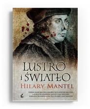okładka Lustro i światło, Książka | Hilary Mantel