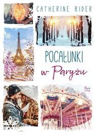 okładka Pocałunki w Paryżu, Książka | Rider Catherine
