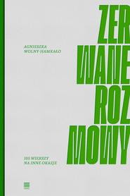 okładka Zerwane rozmowy 105 wierszy na inne okazje, Książka | Agnieszka Wolny-Hamkało