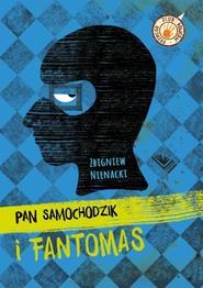 okładka Pan Samochodzik i Fantomas, Książka | Zbigniew Nienacki