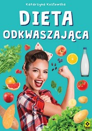 okładka Dieta odkwaszająca, Książka | Kozłowska Katarzyna