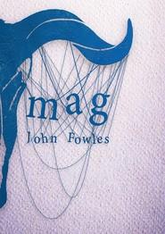 okładka Mag, Książka   John Fowles