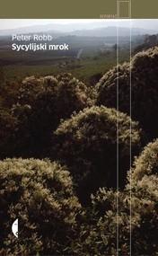 okładka Sycylijski mrok, Książka   Peter Robb