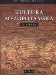 okładka Kultura mezopotamska a Biblia, Książka   Jelonek Tomasz