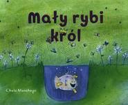 okładka Mały rybi król, Książka | Manchego Chelo