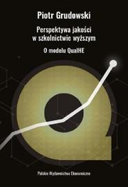 okładka Perspektywa jakości w szkolnictwie wyższym O modelu QualHE, Książka | Piotr Grudowski