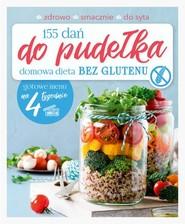 okładka 155 dań do pudełka Domowa dieta Bez glutenu, Książka | Zielewska Joanna