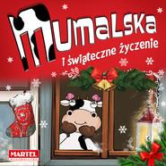 okładka Krówka Mumalska i świąteczne życzenie, Książka   Groszek-Abramowicz Alicja