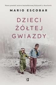 okładka Dzieci żółtej gwiazdy, Książka | Escobar Mario