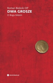 okładka Dwa grosze O Bogu bliskim, Książka | Roman Bielecki
