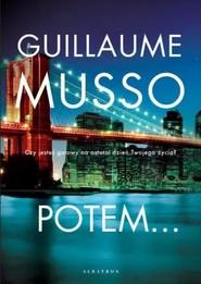 okładka Potem..., Książka | Guillaume Musso