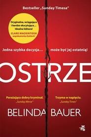 okładka Ostrze, Książka | Belinda Bauer