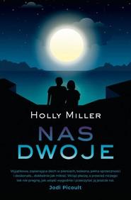 okładka Nas dwoje, Książka   Miller Holly