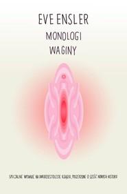 okładka Monologi waginy, Książka   Eve Ensler