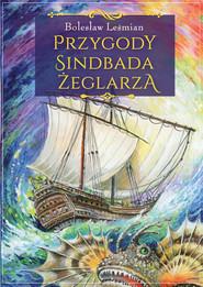 okładka Przygody Sindbada Żeglarza, Książka   Bolesław  Leśmian